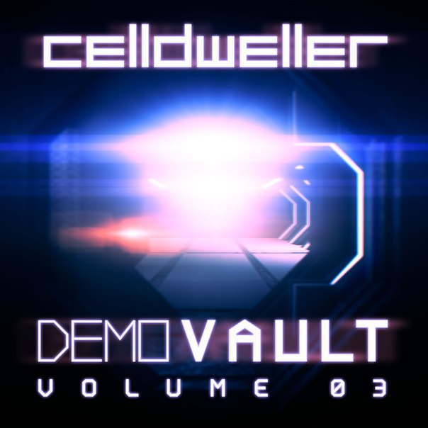 Celldweller - Demo Vault Vol. 03