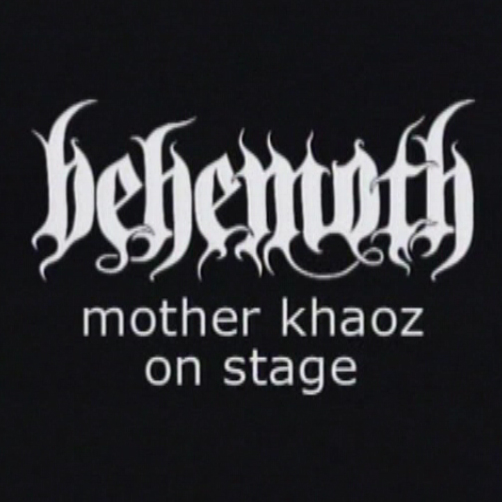 Behemoth - Mother Khaoz on Stage (DVDA)