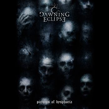 Dawning Eclipse - Pictures of Dysphoria