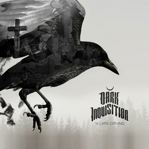 Dark Inquisition - We Are Coming