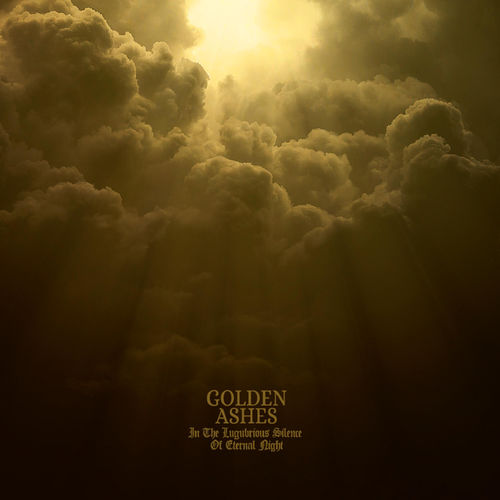 Golden Ashes - In The Lugubrious Silence Of Eternal Night