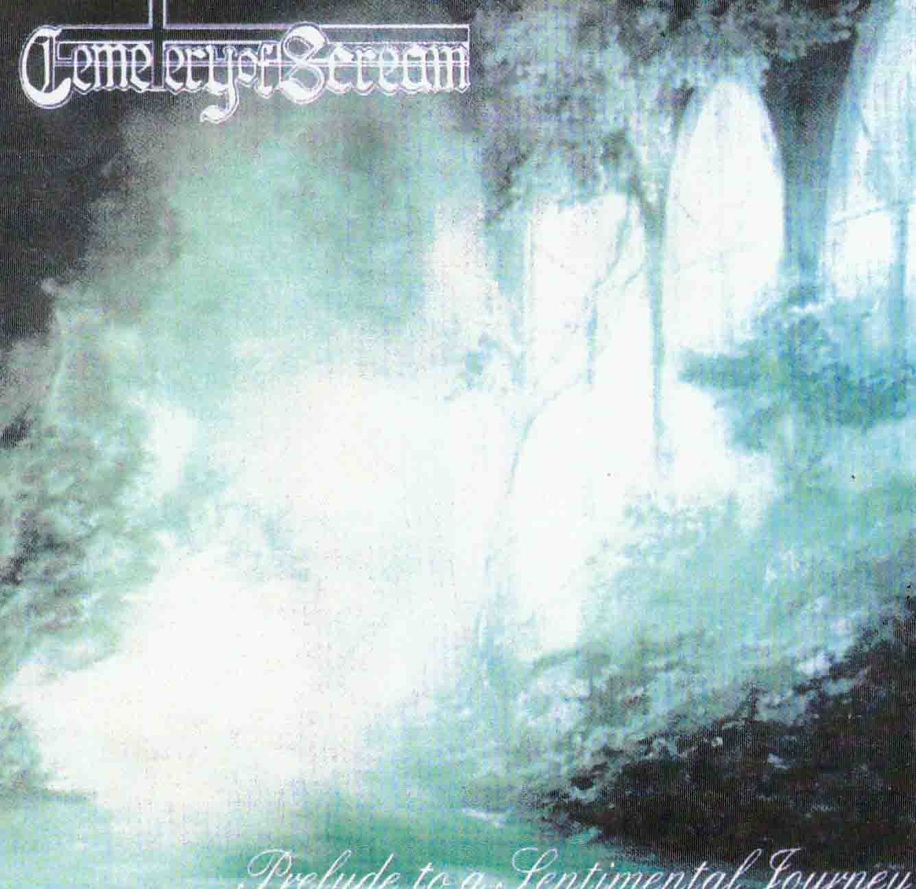 Cemetery Of Scream - Prelude To A Sentimental Journey