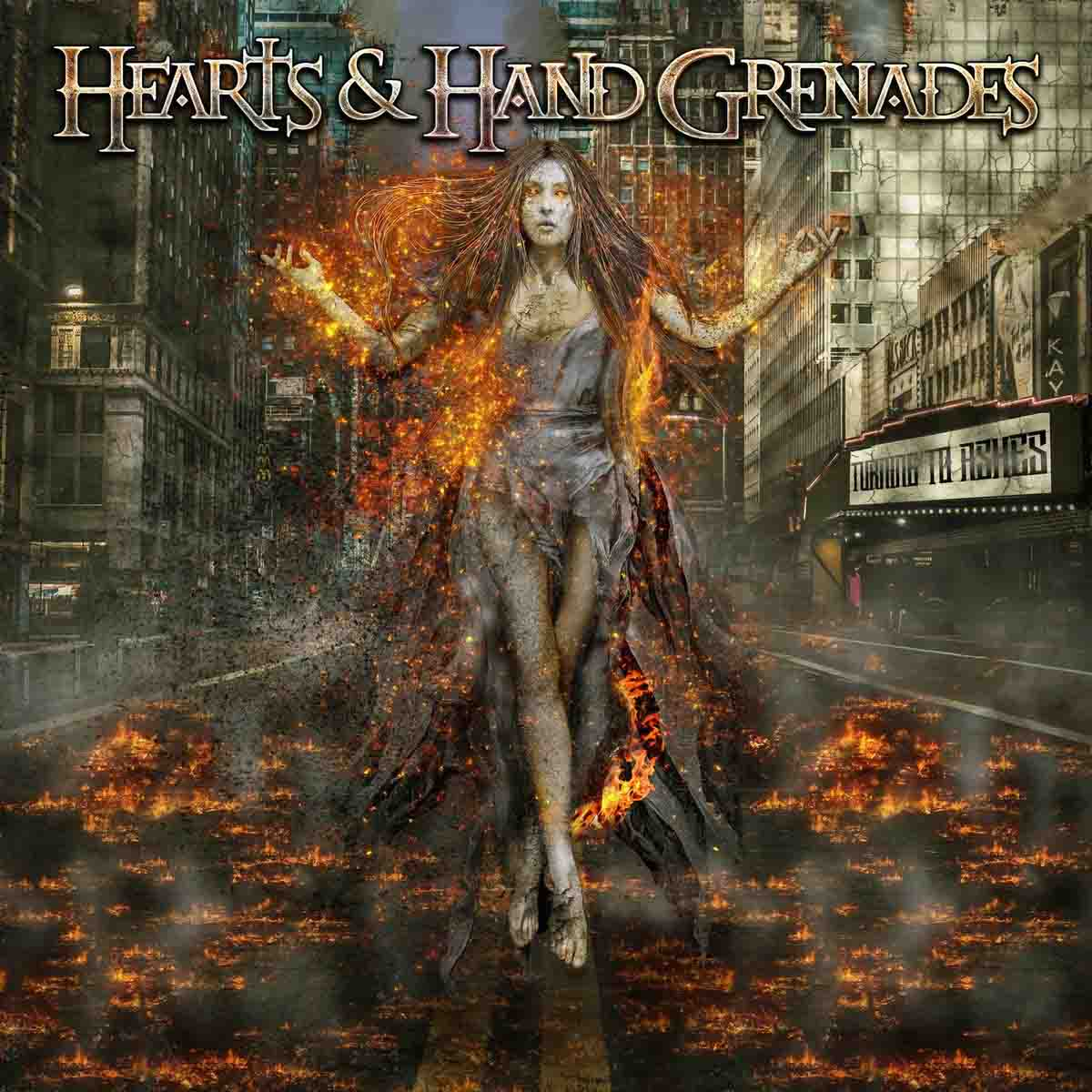 Hearts & Hand Grenades - Turning To Ashes