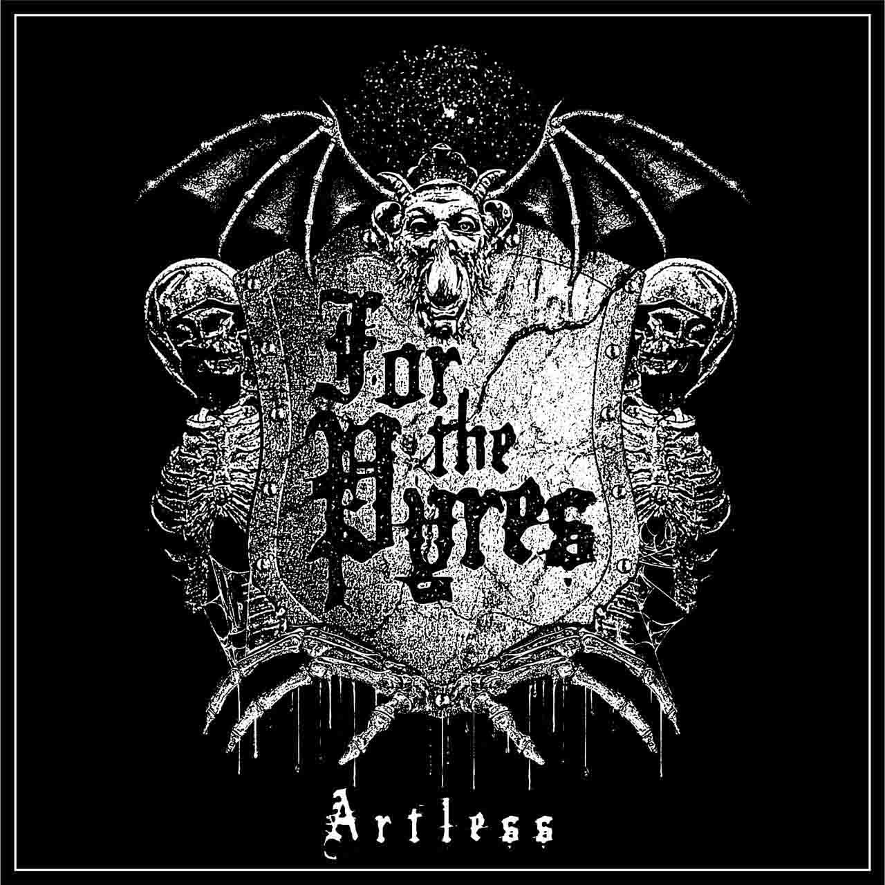 For The Pyres - Artless (EP)
