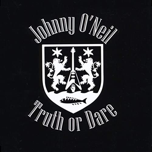 Johnny O'Neil - Truth Or Dare